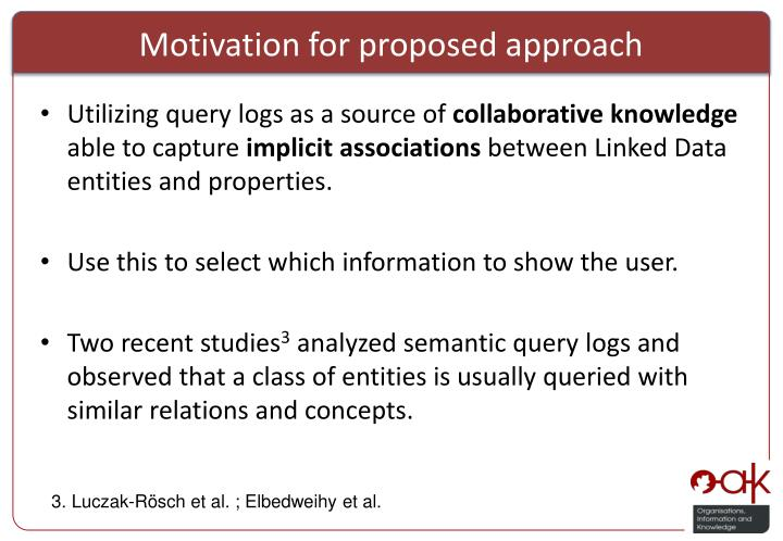 Motivation for proposed approach