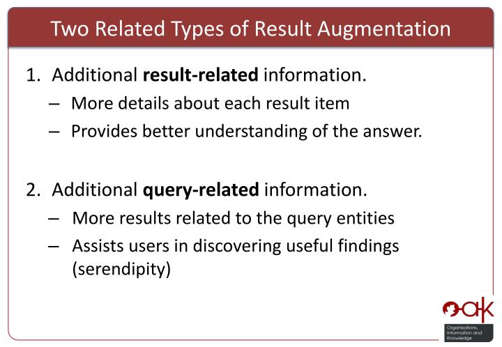 Two Related Types of Result Augmentation