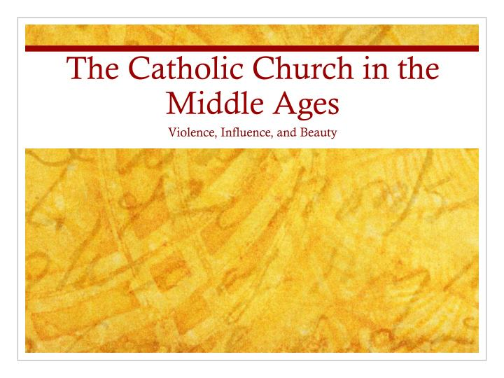 the catholic church in the middle ages n.