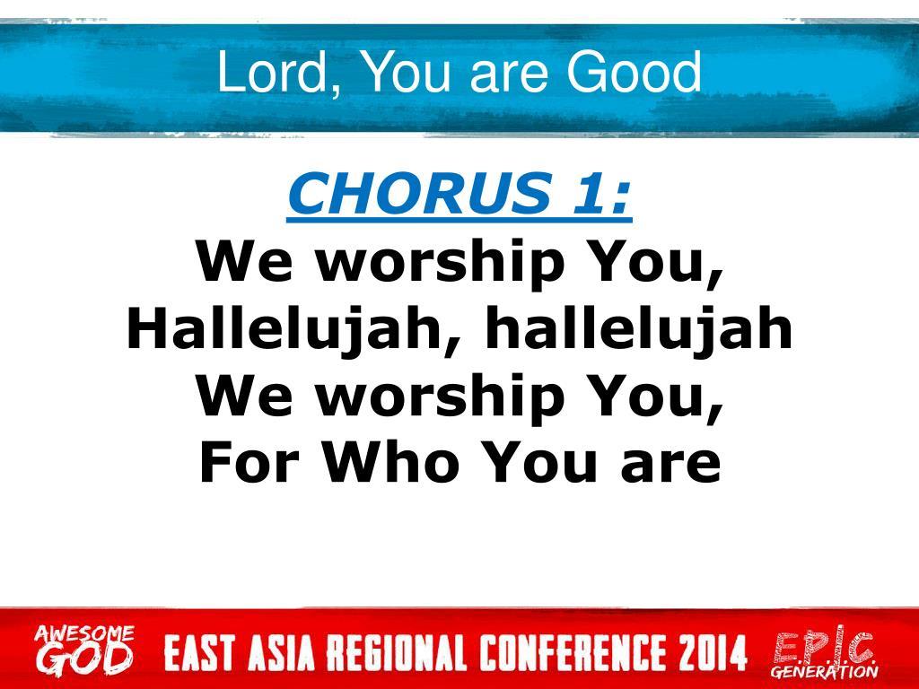 lord you are good lyrics israel houghton