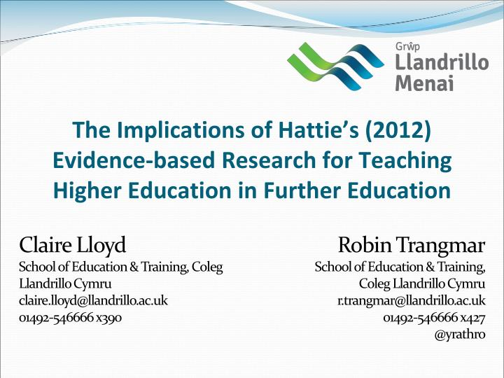 The Implications of Hattie's (2012) Evidence-based Research for Teaching