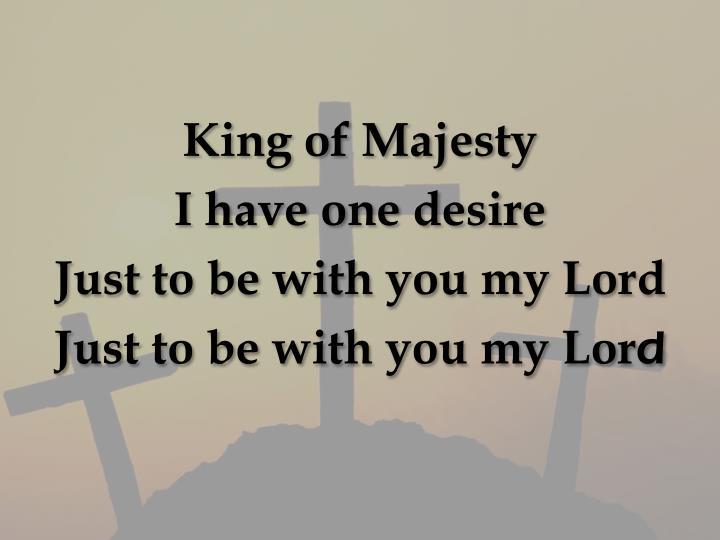 King of Majesty