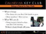 bring a friend to key club