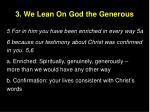 3 we lean on god the generous