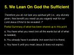 5 we lean on god the sufficient