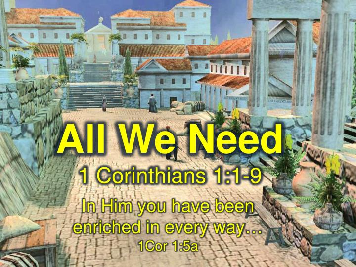 all we need 1 corinthians 1 1 9 n.