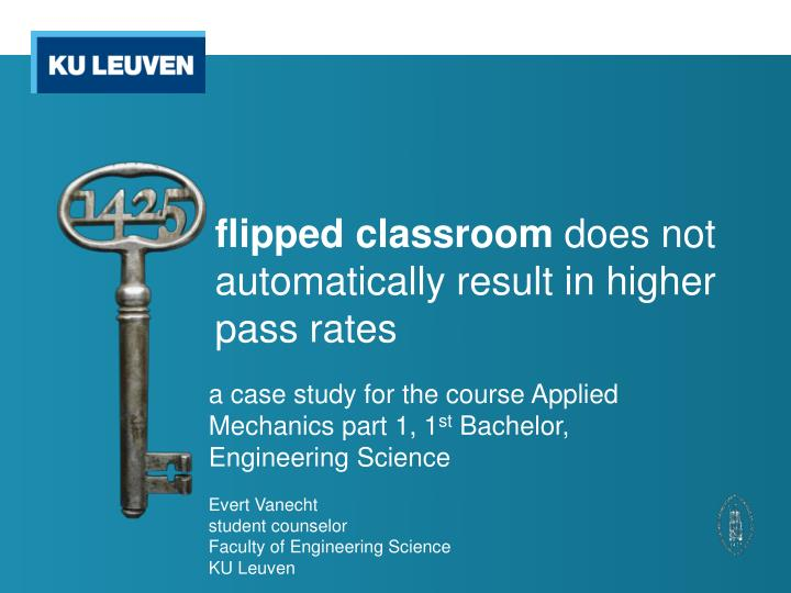 flipped classroom does not automatically result in higher pass rates n.