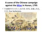 a scene of the chinese campaign against the miao in hunan 1795