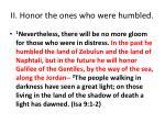 ii honor the ones who were humbled