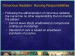 conscious sedation nursing responsibilities