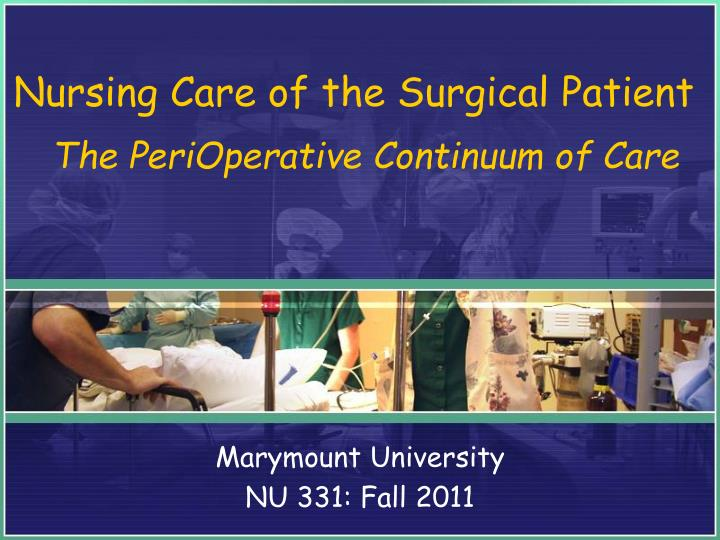nursing care of the surgical patient n.