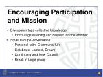 encouraging participation and mission