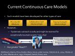 current continuous care models