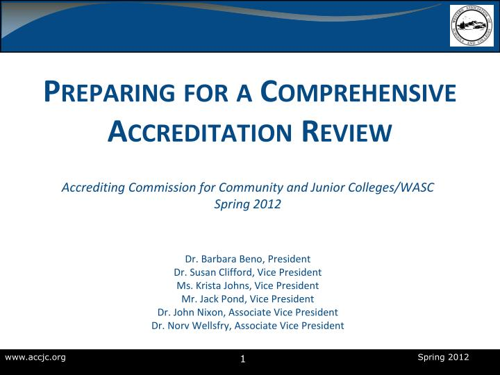 preparing for a comprehensive accreditation review n.