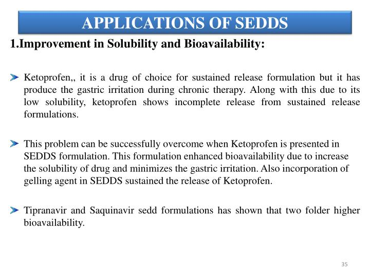 APPLICATIONS OF SEDDS