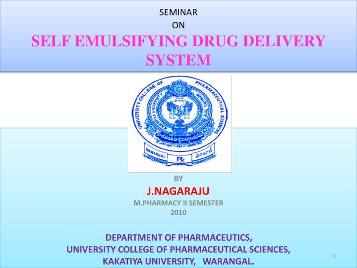seminar on self emulsifying drug delivery system n.