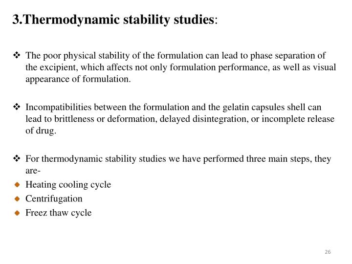 3.Thermodynamic stability studies