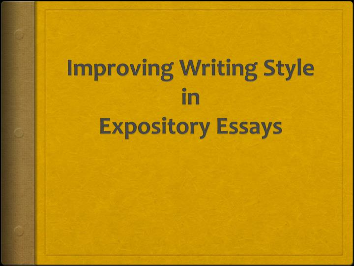 improving writing style in expository essays n.