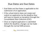 due dates are due dates