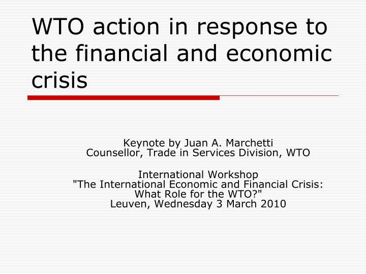 wto action in response to the financial and economic crisis n.
