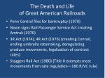 the death and life of great american railroads
