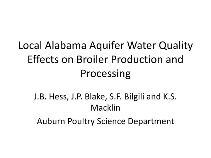 local alabama aquifer water quality effects on broiler production and processing n.