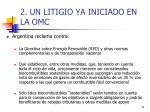 2 un litigio ya iniciado en la omc1
