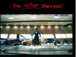 i m than you