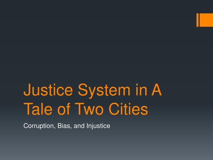 justice system in a tale of two cities n.