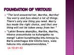 foundation of virtous