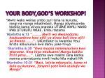 your body god s workshop