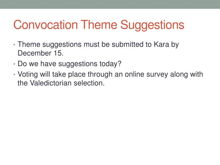 Convocation Theme Suggestions