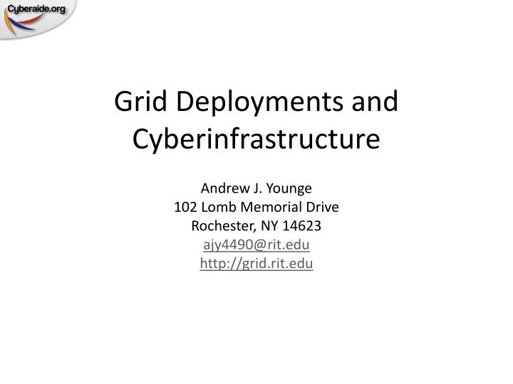grid deployments and cyberinfrastructure n.