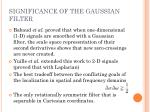 significance of the gaussian filter