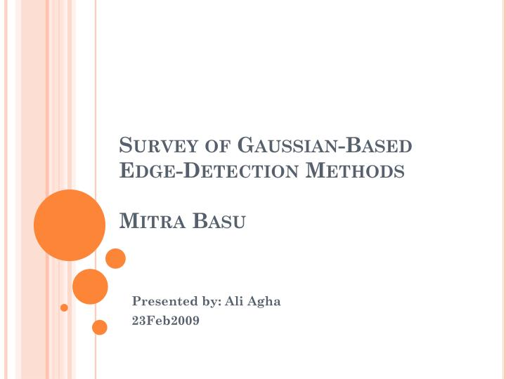 survey of gaussian based edge detection methods mitra basu n.