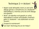 technique 2 action