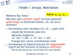 felder arrays motivation