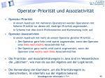 operator priorit t und assoziativit t
