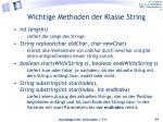 wichtige methoden der klasse string1