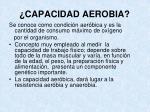 capacidad aerobia