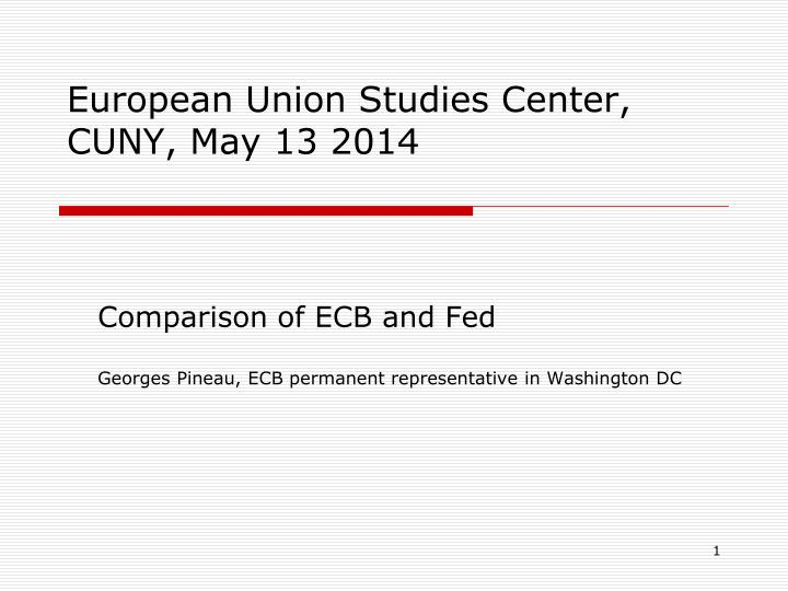 european union studies center cuny may 13 2014 n.