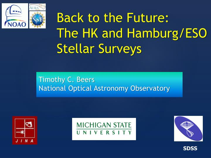back to the future the hk and hamburg eso stellar surveys n.