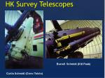 hk survey telescopes