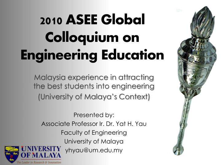 2010 asee global colloquium on engineering education n.