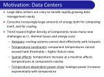 motivation data centers