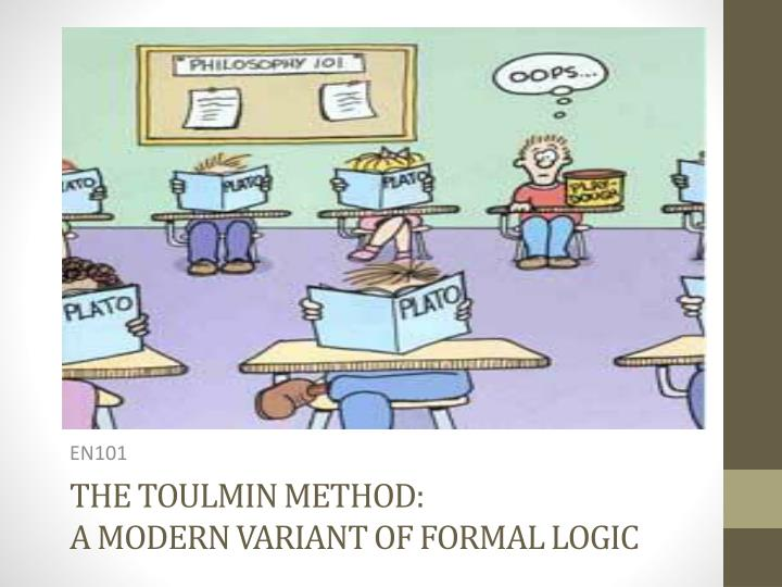the toulmin method a modern variant of formal logic n.