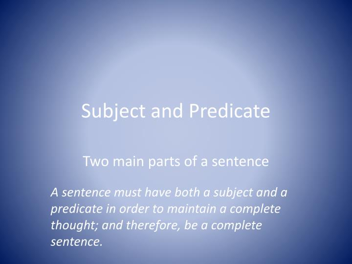 subject and predicate n.