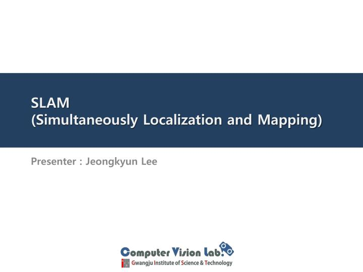 slam simultaneously localization and mapping n.