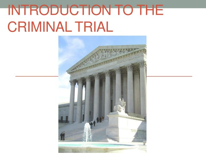 introduction to the criminal trial n.
