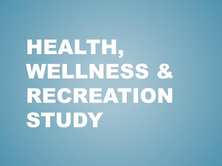 health wellness recreation study n.